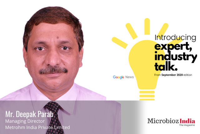Interview with Mr. Deepak Parab Managing Director Metrohm India Private Limited