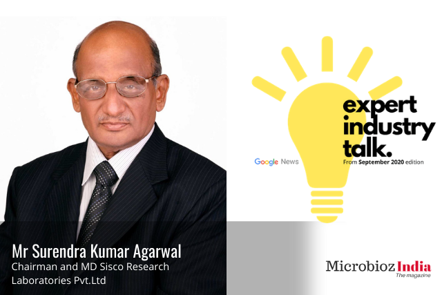 An Interview with Mr. Surendra Kumar Agarwal, Chairman and MD Sisco Research Laboratories Pvt.Ltd