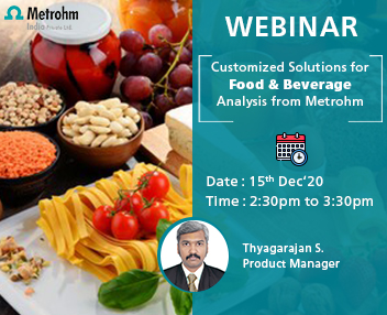 Metrohm Webinar : Customized solutions for food and beverages