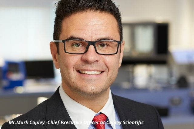 Mark Copley -Chief Executive Officer at Copley Scientific: Interview with Microbioz India